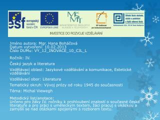 Česká literatura 2. poloviny  20. století Michal Viewegh