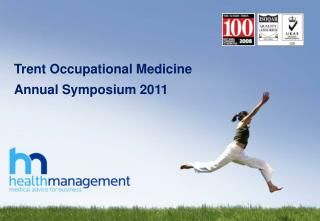 Trent Occupational Medicine Annual Symposium 2011