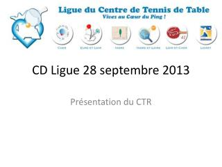 CD Ligue 28 septembre 2013