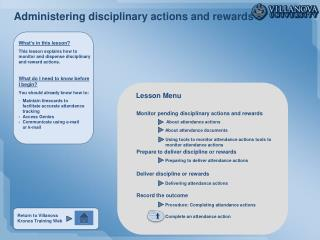 Administering disciplinary actions and rewards