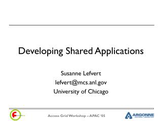 Developing Shared Applications