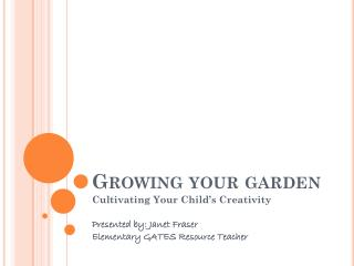 Growing your garden