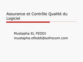 Assurance et Contr le Qualit  du Logiciel