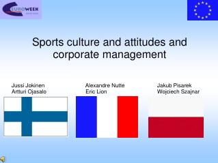 Sports culture and attitudes and corporate management