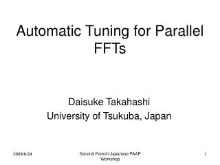 Automatic Tuning for Parallel FFTs