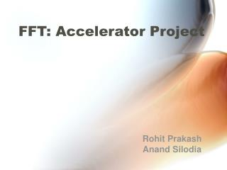 FFT: Accelerator Project