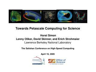 Towards Petascale Computing for Science  Horst Simon