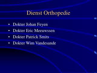 Dienst Orthopedie