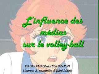 L'influence des médias  sur le volley-ball