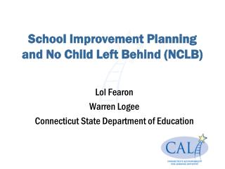 School Improvement Planning and No Child Left Behind NCLB