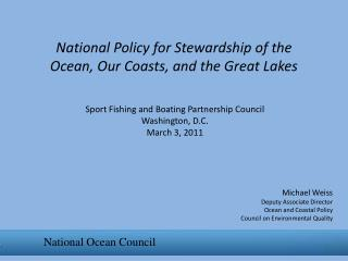 National Policy for Stewardship of the Ocean, Our Coasts, and the Great Lakes