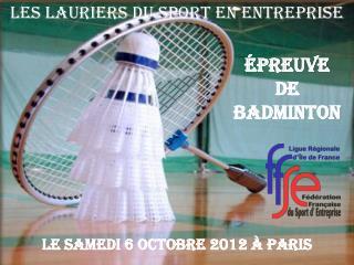 Épreuve  de Badminton