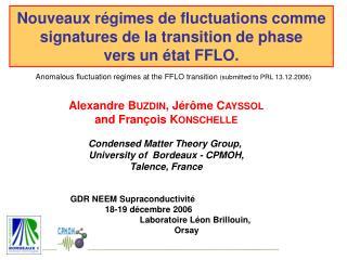 Nouveaux régimes de fluctuations comme signatures de la transition de phase  vers un état FFLO.