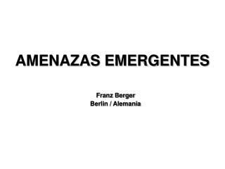 AMENAZAS EMERGENTES