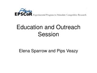 Education and Outreach Session