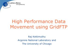 High Performance Data Movement using GridFTP