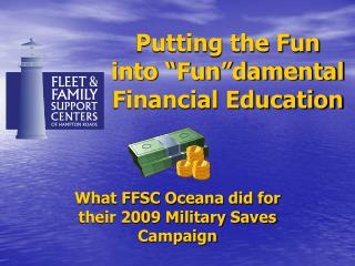 "Putting the Fun into ""Fun""damental Financial Education"