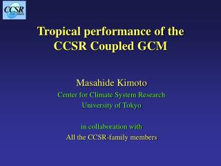 Tropical performance of the CCSR Coupled GCM