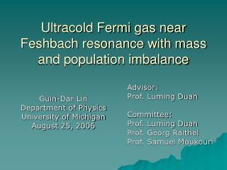 Ultracold Fermi gas near Feshbach resonance with mass and population imbalance