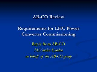 AB-CO Review Requirements for LHC Power Converter Commissioning