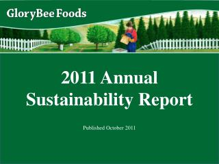 2011 Annual Sustainability Report Published October 2011