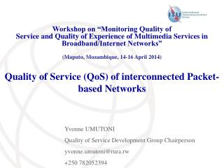 Quality of Service (QoS) of interconnected Packet- based Networks