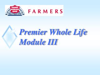 Premier Whole Life Module III