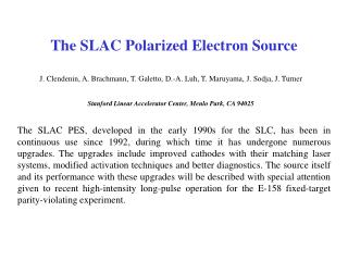 The SLAC Polarized Electron Source