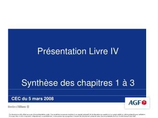 Présentation Livre IV Synthèse des chapitres 1 à 3