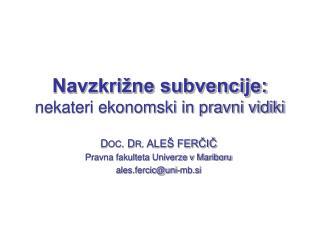 Navzkrižne subvencije: nekateri ekonomski in pravni vidiki