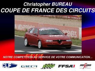 Christopher BUREAU COUPE DE FRANCE DES CIRCUITS