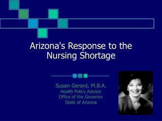 Arizonas Response to the Nursing Shortage