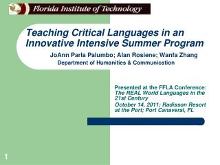 Presented at the FFLA Conference:  The REAL World Languages in the 21st Century