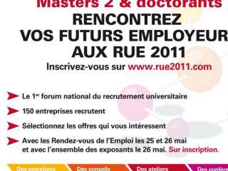 Venez vous faire recruter  les 25 et 26 mai 2011 aux Rencontres Universités Entreprises, à Paris
