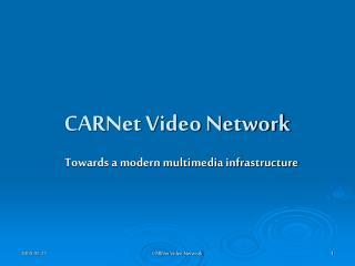 CARNet Video Network