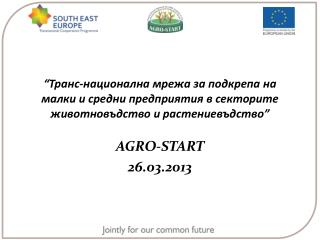 AGRO-START  26.03.2013