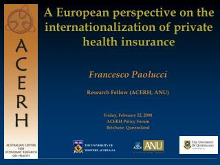 A European perspective on the internationalization of private health insurance