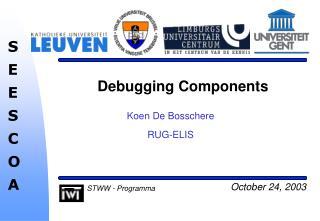 Debugging Components