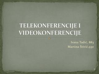 TELEKONFERENCIJE I VIDEOKONFERENCIJE