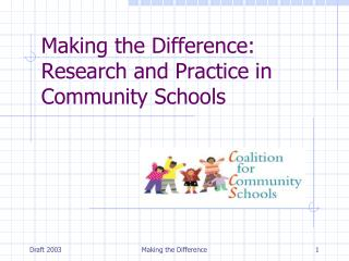 Making the Difference: Research and Practice in Community Schools