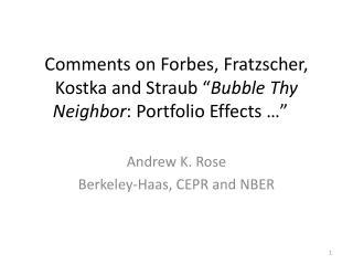 Andrew K. Rose Berkeley-Haas, CEPR and NBER