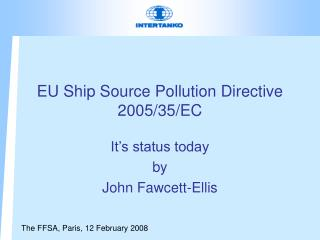 EU Ship Source Pollution Directive 2005/35/EC