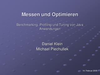 Messen und Optimieren Benchmarking, Profiling und Tuning von Java Anwendungen