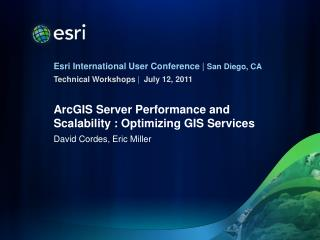 ArcGIS Server Performance and Scalability : Optimizing GIS Services