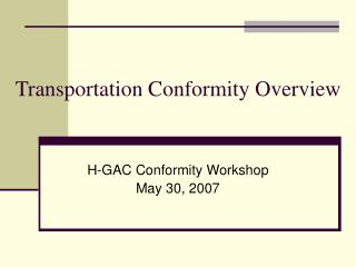 Transportation Conformity Overview