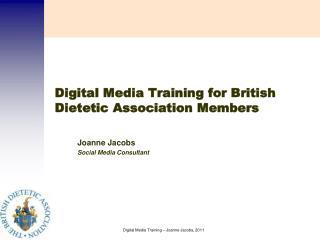 Digital Media Training for British Dietetic Association Members