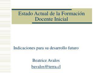 Estado Actual de la Formación Docente Inicial