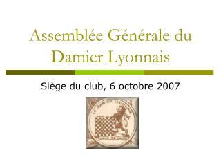 Assemblée Générale du Damier Lyonnais