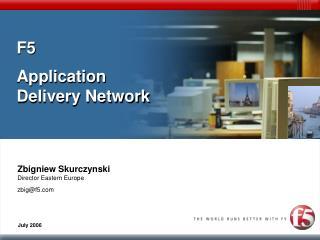 F5  Application Delivery Network