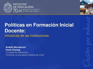 Políticas  en Formación Inicial Docente: Iniciativas de las instituciones